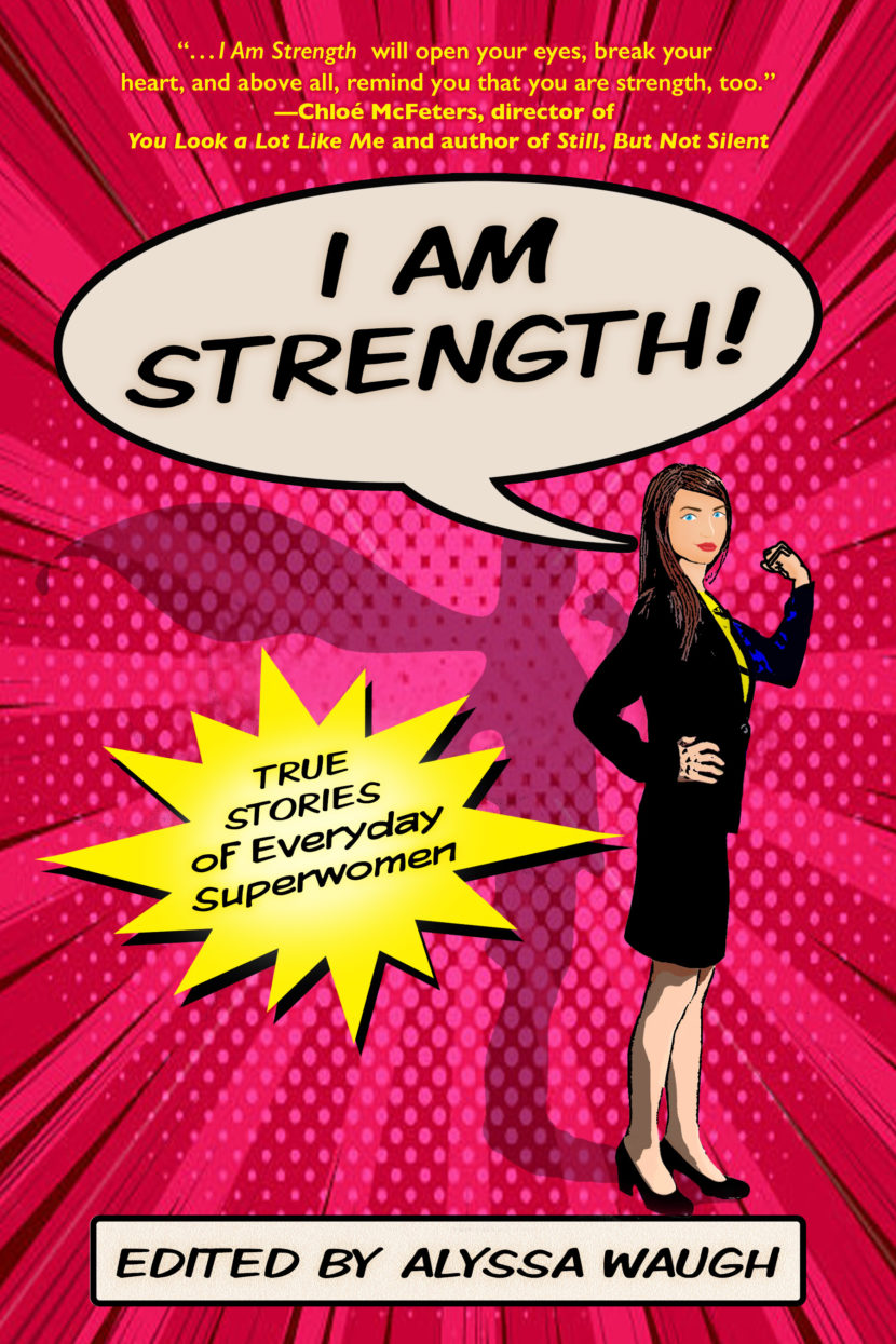 I AM STRENGTH by Alyssa Waugh