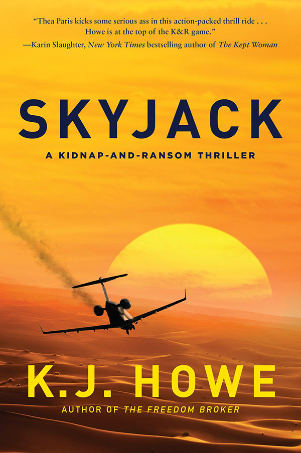 An image of the cover of SkyJack, the second book in the Thea Paris thriller series, created by award-winning author K.J. Howe.